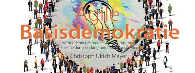 Agile Basisdemokratie Buch